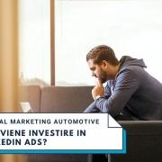 Linkedin: Per una concessionaria vale la pena investirci?