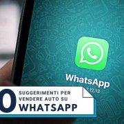 10 suggerimenti per aiutarti a concludere più vendite con Whatsapp