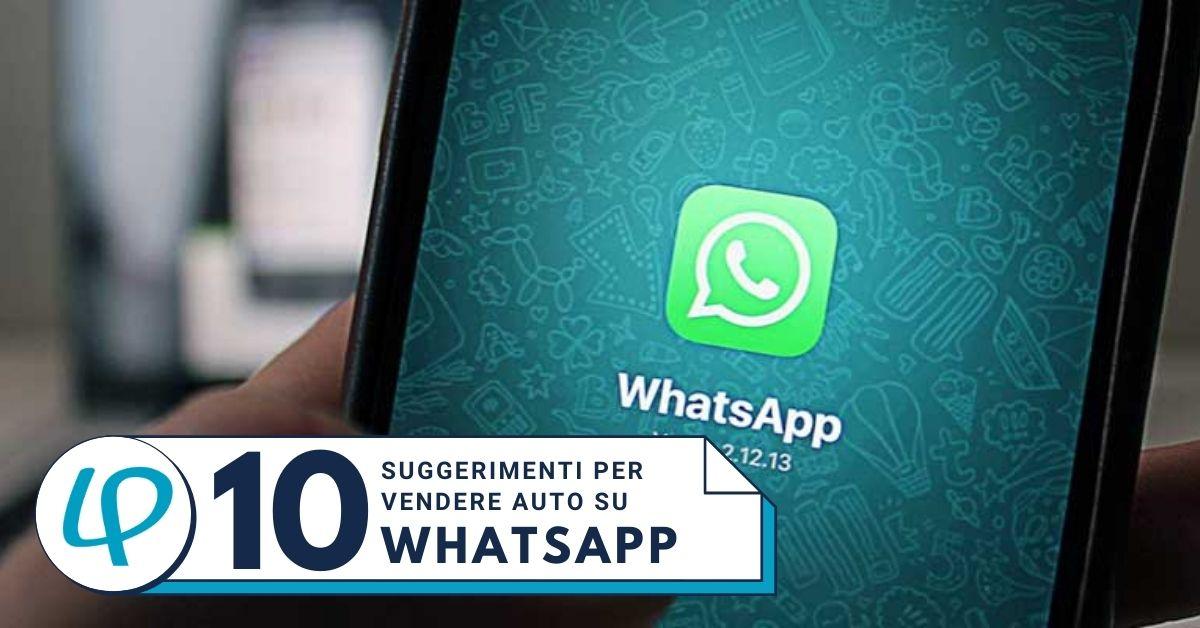 10 consigli whatsapp per vendere più auto